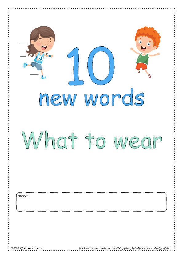 Kopiark/opgave:10 new words What to wear
